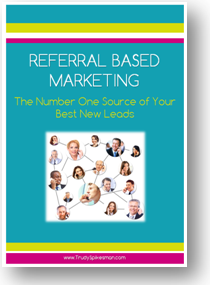 Referral Based Marketing